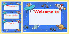 Space Themed Editable Class Welcome Signs