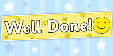 Well Done Smiley Face Display Banner