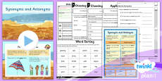 PlanIt Y6 SPaG Lesson Pack: Synonyms and Antonyms