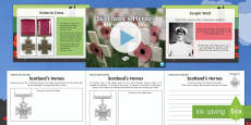 Remembrance Day Scotland's Heroes PowerPoint and Differentiated Activity sheets