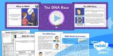 PlanIt - Science Year 6 - Scientists and Inventors Lesson 3: The DNA Race Lesson Pack