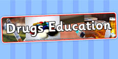 Drugs Education Photo Display Banner