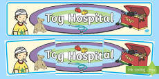 Toy Hospital Display Banner