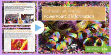Carnival in France Information PowerPoint French