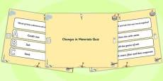 Changes in Materials PowerPoint Quiz