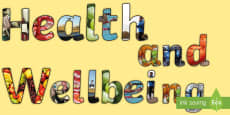 Health and Wellbeing Display Lettering