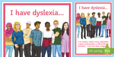 * NEW * I Have Dyslexia... A4 Display Poster