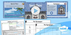 PlanIt - RE Year 3 - Judaism Lesson 3: Special Places Lesson Pack