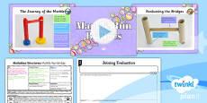 PlanIt - DT UKS2 - Marbulous Structures Lesson 2: Marble Run Bridges Lesson Pack
