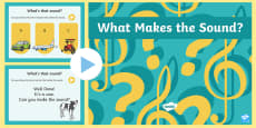 What Makes The Sound PowerPoint