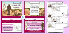 Who Discovered the Indus Valley? Lesson Teaching Pack