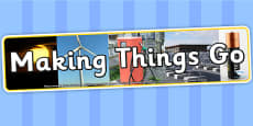 Making Things Go Photo Display Banner