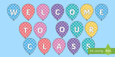 * NEW * Welcome to Our Class Balloons Display Cut-Outs