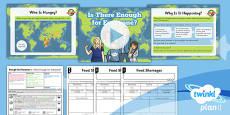 PlanIt - Geography Year 5 - Enough for Everyone Lesson 6: Is There Enough? Lesson Pack