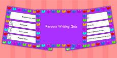 Recount Writing PowerPoint Quiz