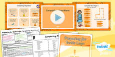 PlanIt - Computing Year 2 - Preparing for Turtle Logo Lesson 4: Completing Algorithms Lesson Pack
