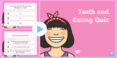 Teeth and Eating PowerPoint Quiz