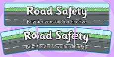 Road Safety Display Banner Polish Translation