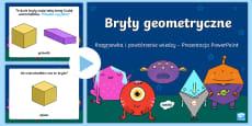 Prezentacja PowerPoint Bryły geometryczne Rozgrzewka i powtórzenie wiadomości
