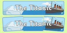 The Titanic Display Banner