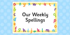 Weekly Spellings Editable Poster