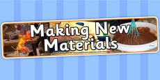 Making New Materials Photo Display Banner