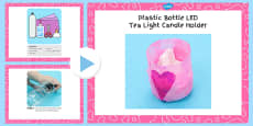Plastic Bottle LED Tea Light Candle Holder Craft Instructions PowerPoint