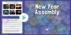 New Year Assembly Presentation and Script