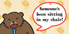 Goldilocks and The Three Bears Someone's Been Sitting in my Chair Speech Bubble