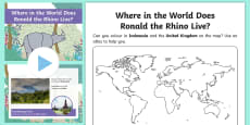 * NEW * Where in the World Does Ronald the Rhino Live? Activity Sheet and PowerPoint Pack