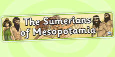 The Sumerians Of Mesopotamia Display Banner