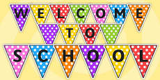Welcome to School Bunting