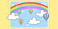 My First Day at School Themed Poster Display Pack