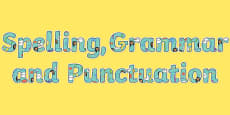 Spelling, Grammar and Punctuation Display Lettering