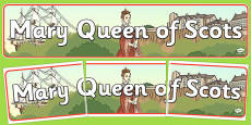 Mary Queen of Scots Display Banner