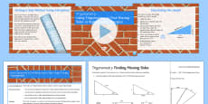 Using Trigonometry to Find Missing Sides in Right-Angled Triangles Lesson Pack