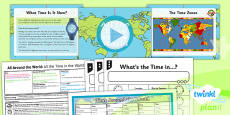 PlanIt - Geography Year 4 - All Around the World Lesson 6: All the Time in the World Lesson Pack