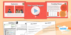 PlanIt - RE Year 3 - Good Friday Lesson 2: The Last Supper Lesson Pack