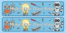 Make Your Own Robot Display Banner