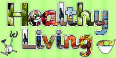Healthy Living Photo Display Lettering