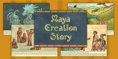 Mayan Civilization Creation Story