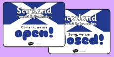 Scotland Tourist Information Role Play Open and Closed Signs