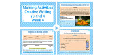 Year 3 and 4 Creative Writing Morning Activities PowerPoint Week 4