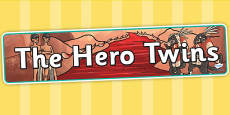 The Hero Twins Mayan Civilization Story Display Banner