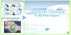 LKS2 Climate Change in the Polar Regions PowerPoint