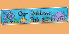 Australia - Our Rainbow Fish Display Banner to Support Teaching on The Rainbow Fish