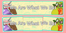 We Are What We Eat Display Banner
