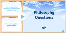 Philosophy Questions PowerPoint