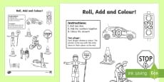 Road Safety Addition Roll and Colour Activity Sheet