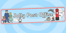 Jolly Post Office Role Play Display Banner to Support Teaching on The Jolly Postman